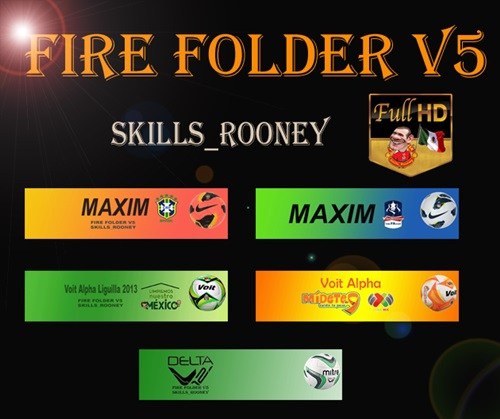 Fire Folder V5 PES 2013 - by skills_Rooney
