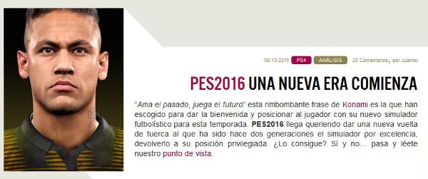 PES 2016: Una nueva era comienza. Análisis por Juantxi