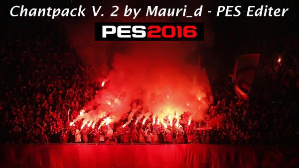 PES 2016 Pack de Cánticos v2 - by mauri_d