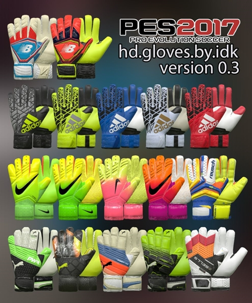 Pack guantes HD v0.3 PES 2017 - by IDK