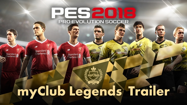 PES 2018: Trailer myClub Legends