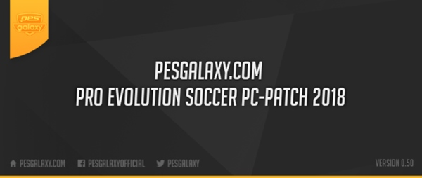 Pesgalaxy Patch PES 2018 PC V0.50 AIO