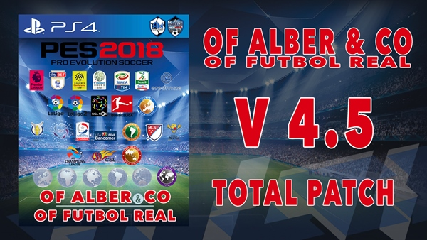 Próximamente nueva version del OF Alber & CO para PES 2018 de PS4