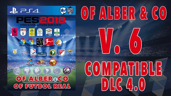 OF Alber & CO & OF Futbol Real V6.0 PES 2018 PS4