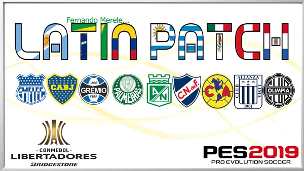 Latin Patch v0.1 PES 2019 PC - by Fernando Merele